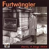 Furtwängler - Paris, 4 Mai 1954 [Import allemand]