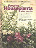 Better Homes and Gardens Favorite Houseplants, Better Homes and Gardens Editors, 0696000652