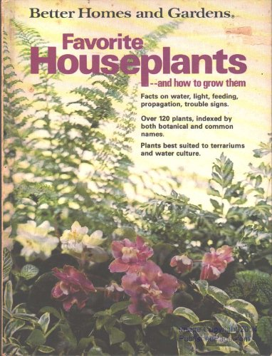 better-homes-and-gardens-favorite-houseplants-and-how-to-grow-them-better-homes-and-gardens-books