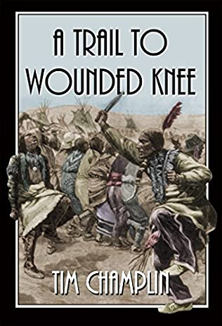 book cover of A Trail to Wounded Knee