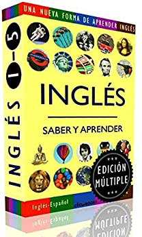 INGLÉS - SABER & APRENDER, edición múltiple #1-5: Una nueva forma de aprender inglés (English Edition) de [Fuentes, Sam]