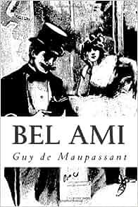 Dissertation bel ami guy maupassant