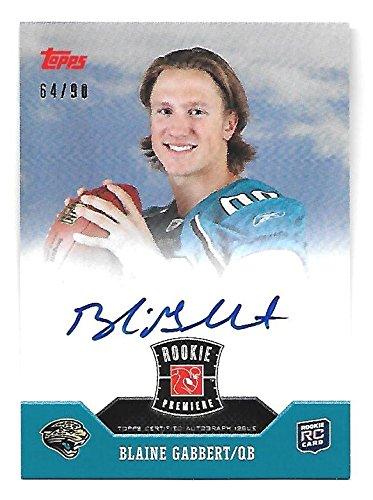 BLAINE GABBERT 2011 Topps Rookie Premiere on card auto /90 Cardinals autograph