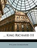 King Richard III, William Shakespeare, 1148174591