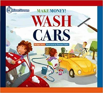 Book Wash Cars (Make Money!) by Bridget Heos (2014-03-14)