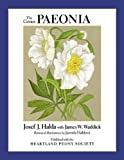 The Genus Paeonia, Josef J. Halda, 1604692464