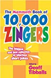 The Mammoth Book of 10,000 Zingers, , 0762445955