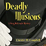 Deadly Illusions: Greg McKenzie, Book 3