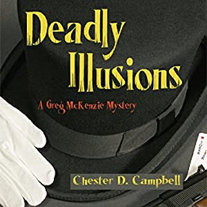 Deadly Illusions Audiobook