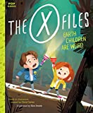 Image of The X-Files: Earth Children Are Weird: A Picture Book (Pop Classics)