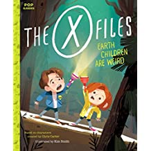 The X-Files: Earth Children Are Weird: A Picture Book