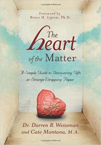 Book The Heart of the Matter: A Simple Guide to Discovering Gifts in Strange Wrapping Paper by Darren R. Weissman (2013-09-02)