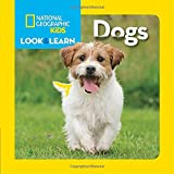 Babies Kids Dogs Best Deals - National Geographic Little Kids Look and Learn: Dogs (Look & Learn)
