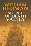 Secret of Death Valley, William Heuman, 1585475475