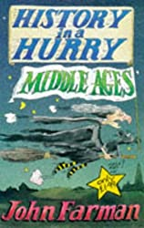Middle Ages (History in a Hurry, 7)