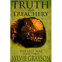 Truth and Treachery, The Last War: Book Three: Emperor Carlton has made Cownden Lanser an offer he can't refuse