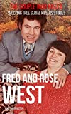 FRED & ROSE WEST: The Couple Who Killed: Shocking True Serial Killers Stories