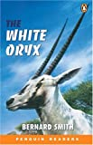 The White Oryx (Penguin Readers, EasyStarts)