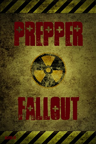 Prepper Fallout by [Slayer 67]