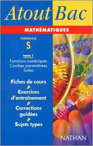 Livre Atouts bac mathématiques terminales S, tome 1 pdf, epub