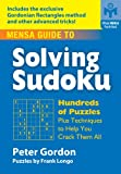 Mensa® Guide to Solving Sudoku: Hundreds of Puzzles Plus Techniques to Help You Crack Them All
