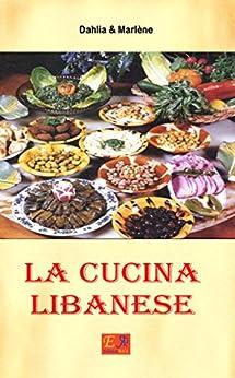 Ebooks Kindle La Cucina Libanese Cucina