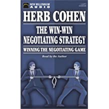 The Win-Win Negotiating Strategy