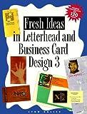 Fresh Ideas in Letterhead and Business Card Design 3, , 0891347844