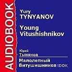 Young Vitushishnikov [Russian Edition] | Yury Tynyanov