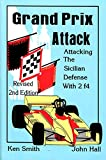 Grand Prix Attack: Attacking the Sicilian Defense with 2 f4