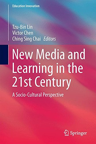 New Media and Learning in the 21st Century: A Socio-Cultural Perspective (Education Innovation Series)