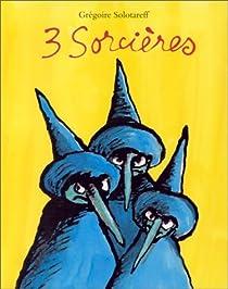 3 sorcières par Solotareff