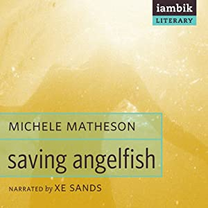 Saving Angelfish Audiobook