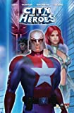 City of Heroes, Mark Waid and Troy Hickman, 158240545X