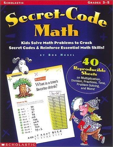 Secret Code Math (Grades 3-5)