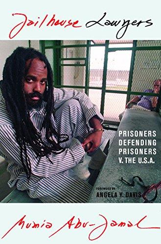 Jailhouse Lawyers: Prisoners Defending Prisoners v. the USA