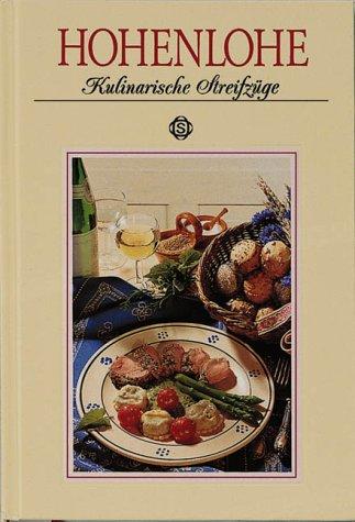 Hohenlohe - Kulinarische Streifzüge