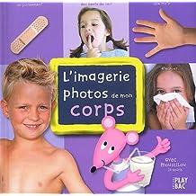 IMAGERIE PHOTOS DE MON CORPS