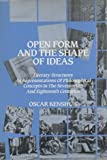 Open Form and the Shape of Ideas, Oscar Kenshur, 0838750818