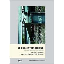 Projet tectonique (Le)