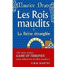 ROIS MAUDITS (LES) T.02 : LA REINE ÉTRANGLÉE