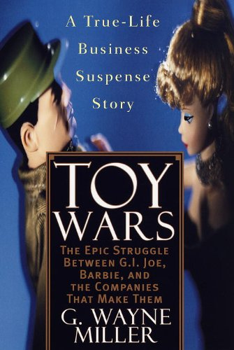 toy-wars-the-epic-struggle-between-gi-joe-barbie-and-the-companies-that-make-them