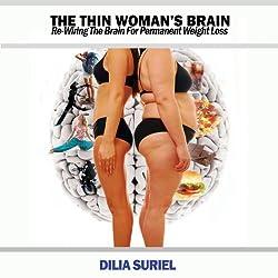 The Thin Woman's Brain