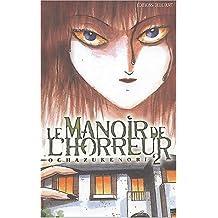 MANOIR DE L'HORREUR T02 (LE)