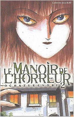 Lire Le Manoir de l'horreur, tome 2 pdf ebook