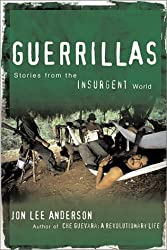 Guerrillas: Stories from the Insurgent World
