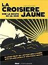 La croisière jaune : les documents inédits par Audouin-Dubreuil