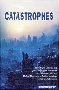 Catastrophes : La Fin du rêve ; Terre brûlée ; Soleil vert ; La Goélette des glaces ; Génocides par Michel Demuth