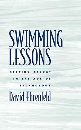 Swimming Lessons: Keeping Afloat in the Age of Technology