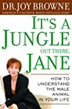 It's a Jungle Out There, Jane, Joy Browne, 0609805215